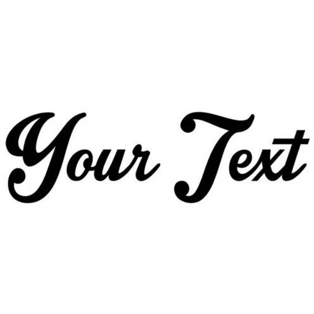 Your Text Vinyl Decal Sticker Car Window Bumper CUSTOM 8