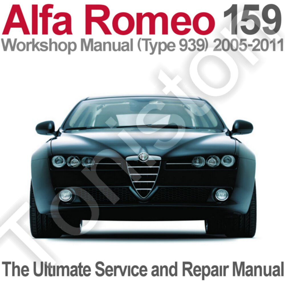 hight resolution of alfa romeo 159 type 939 2005 to 2011 workshop service and repair manual on cd ebay