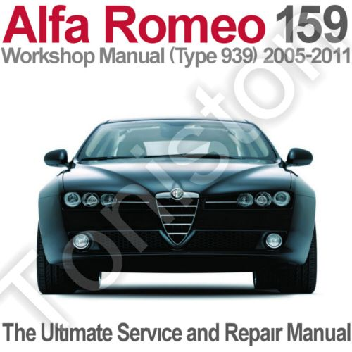 small resolution of alfa romeo 159 type 939 2005 to 2011 workshop service and repair manual on cd ebay