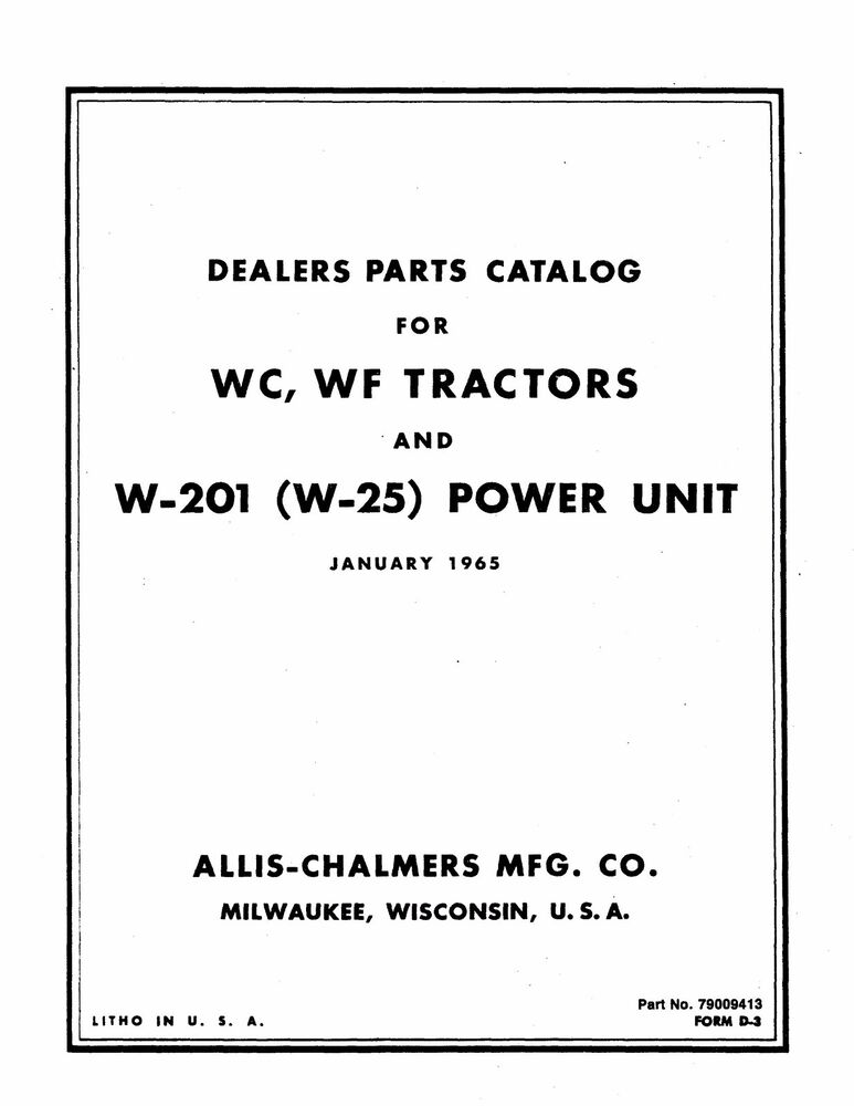 Allis Chalmers Model WC & WF Tractor Parts Manual Reprint