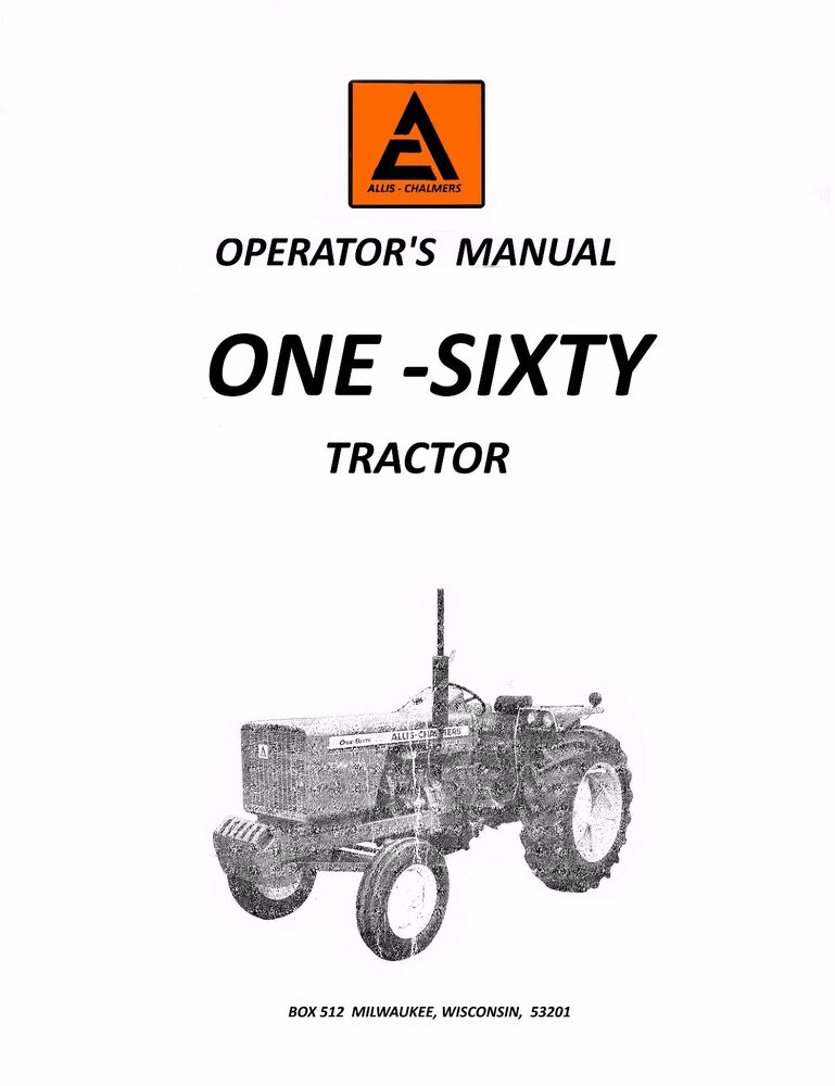 Allis Chalmers One-Sixty Tractor Operators Manual 160 AC
