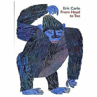 From Head to Toe by Eric Carle (2007, Paperback) 61119725   eBay