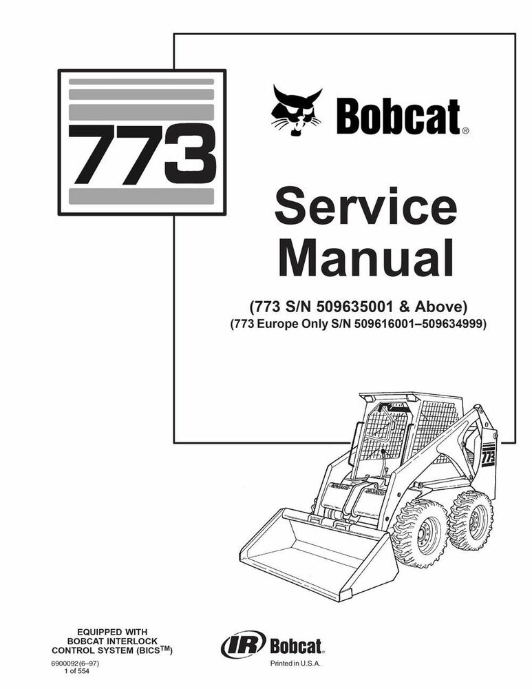 PAPER COPY: Bobcat 773 Skid Steer Loader Service Manual