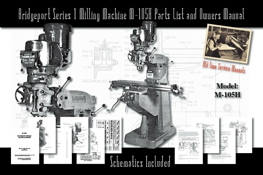 Bridgeport Series 1 Milling Machine M-105H Service Manual