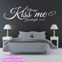 ALWAYS KISS ME GOODNIGHT WALL ART QUOTE STICKER - BEDROOM ...