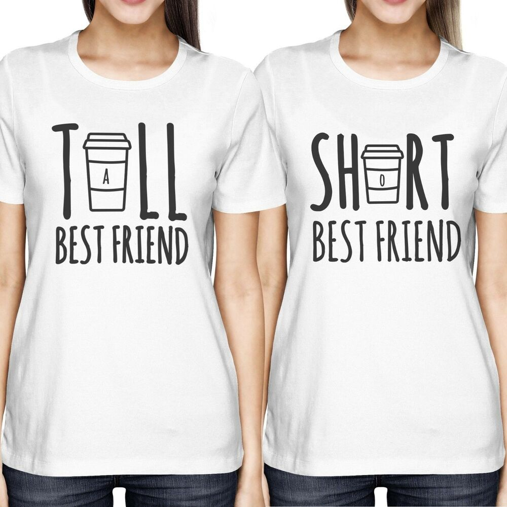 Cute Best Friend Tall and Short Matching TShirt BFF Shirts For Coffee Lovers  eBay