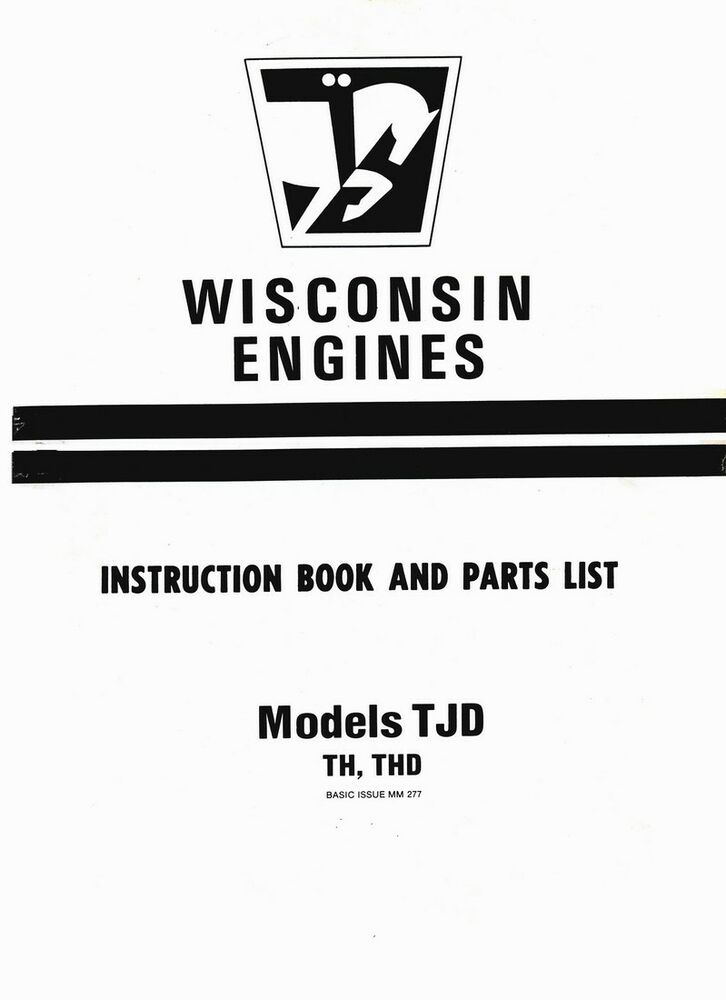 Wisconsin Engines Instruction Book and Parts List for TJD