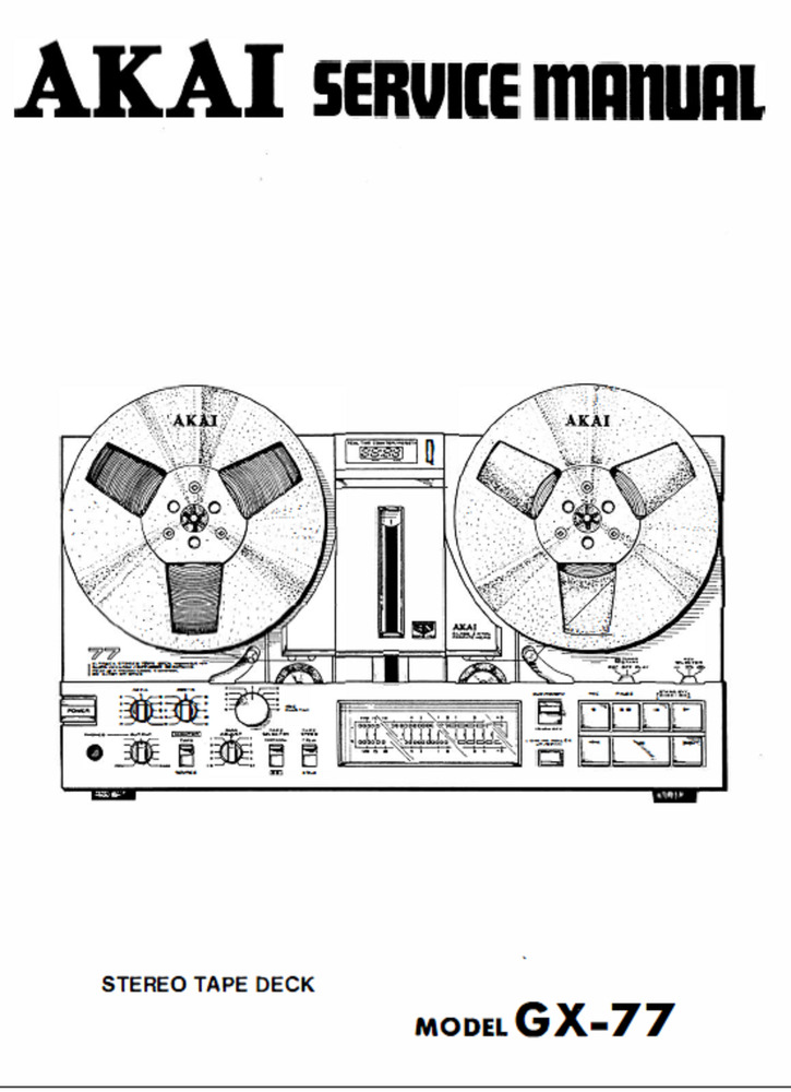 Akai GX-77 Stereo Reel to Reel Tape Recorder Service