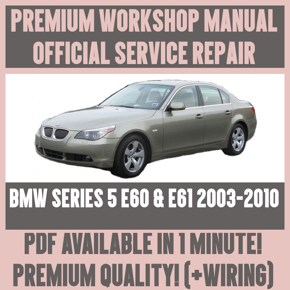medium resolution of details about workshop manual service repair guide for bmw e60 e61 2003 2010 wiring