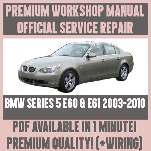 small resolution of details about workshop manual service repair guide for bmw e60 e61 2003 2010 wiring