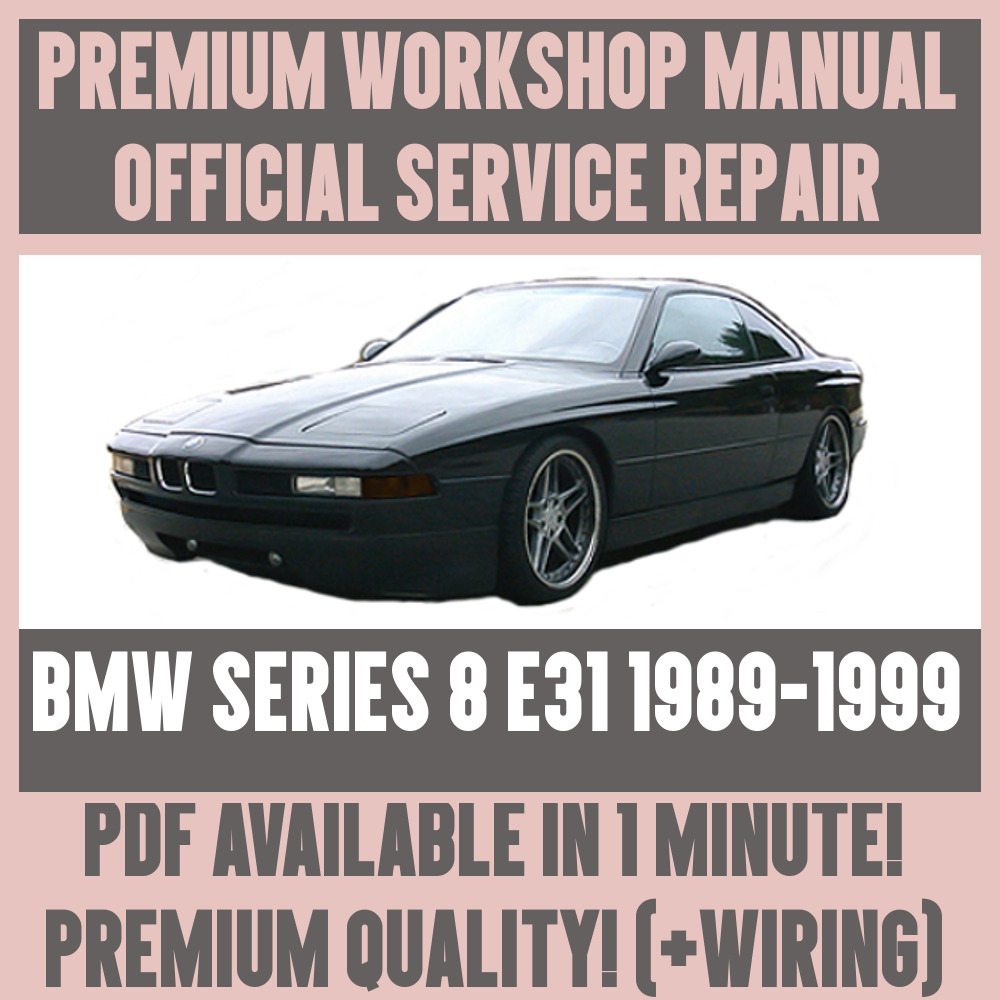 medium resolution of workshop manual service repair guide for bmw 8 series e31 1989 bmw factory wiring diagrams bmw 8 series wiring diagram