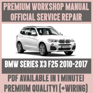 *WORKSHOP MANUAL SERVICE & REPAIR GUIDE for BMW X3 F25