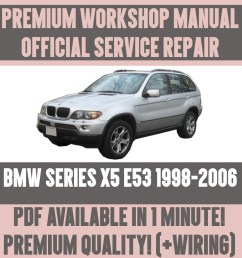 details about workshop manual service repair guide for bmw x5 e53 1998 2006 wiring diagram [ 1000 x 1000 Pixel ]