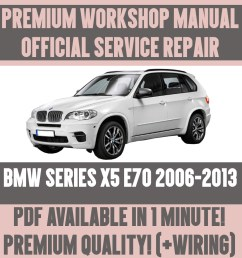 details about workshop manual service repair guide for bmw x5 e70 2006 2013 wiring diagram [ 1000 x 1000 Pixel ]