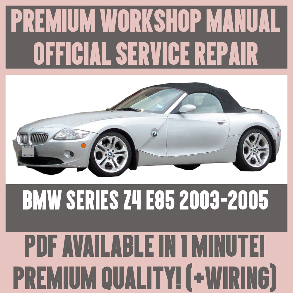 hight resolution of  workshop manual service repair guide for bmw z4 e85 2003 2005 wiring
