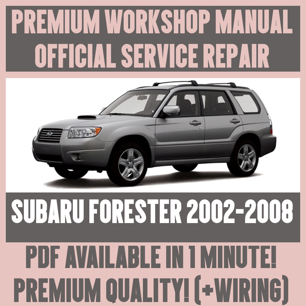 hight resolution of details about workshop manual service repair guide for subaru forester 2002 2008 wiring