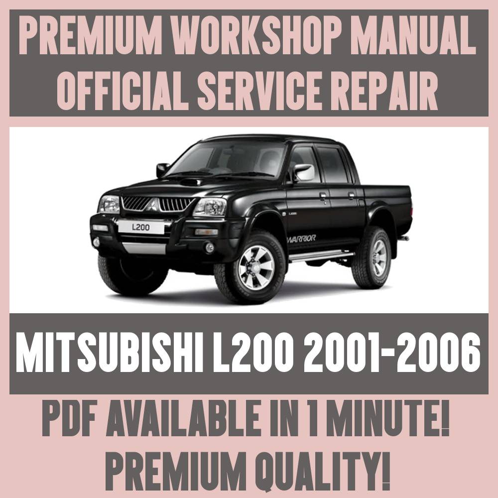 hight resolution of  workshop manual service repair guide for mitsubishi l200 2001 2005 ebay
