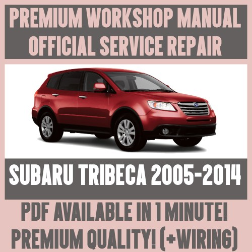 small resolution of details about workshop manual service repair guide for subaru tribeca 2005 2014 wiring
