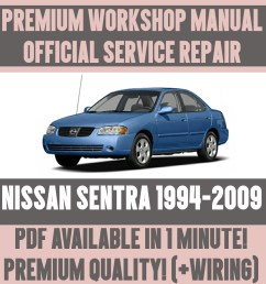 details about workshop manual service repair guide for nissan sentra 1994 2009 wiring [ 1000 x 1000 Pixel ]