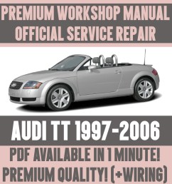 details about workshop manual service repair guide for audi tt 1997 2006 wiring [ 1000 x 1000 Pixel ]