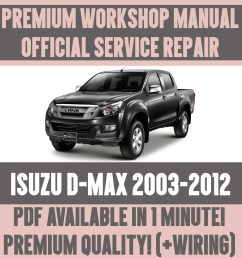 details about workshop manual service repair guide for isuzu d max 2003 2012 wiring [ 1000 x 1000 Pixel ]