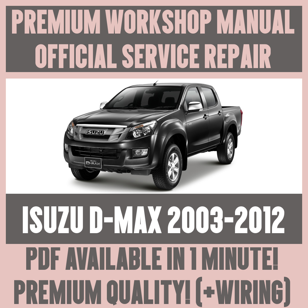 medium resolution of details about workshop manual service repair guide for isuzu d max 2003 2012 wiring