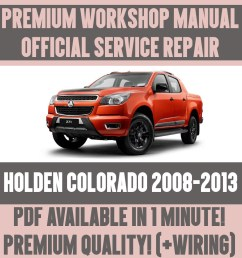 workshop manual service repair guide for holden colorado 2008 2013 wiring  [ 1000 x 1000 Pixel ]