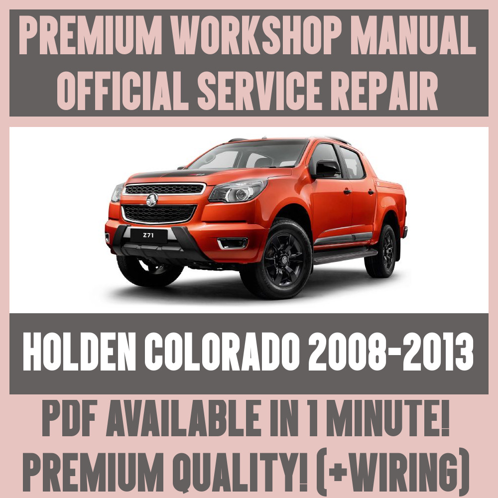 hight resolution of  workshop manual service repair guide for holden colorado 2008 2013 wiring