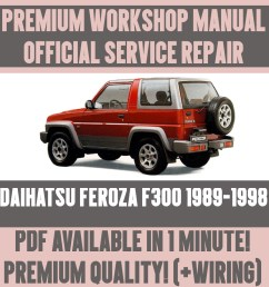 workshop manual service repair guide for daihatsu feroza f300 1989 1998 ebay [ 1000 x 1000 Pixel ]