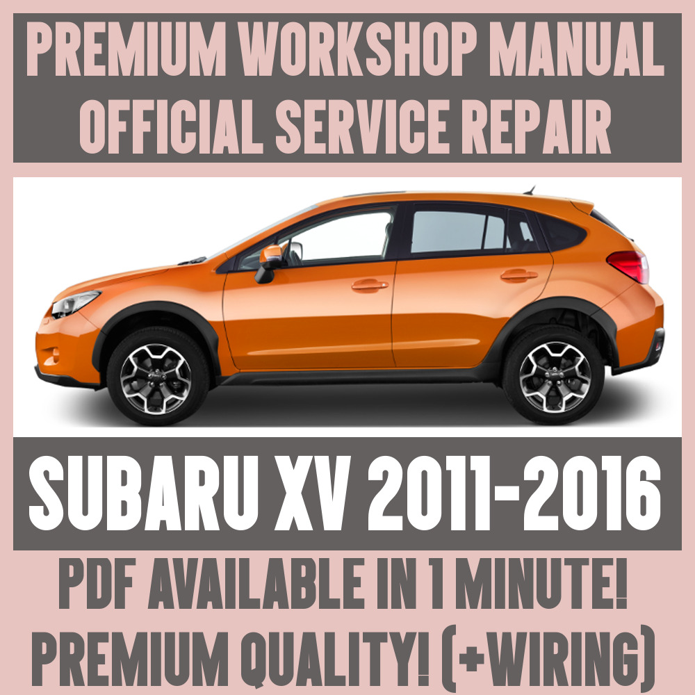 hight resolution of details about workshop manual service repair guide for subaru xv 2011 2016 wiring
