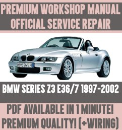 details about workshop manual service repair guide for bmw z3 e36 7 1997 2002 wiring  [ 1000 x 1000 Pixel ]