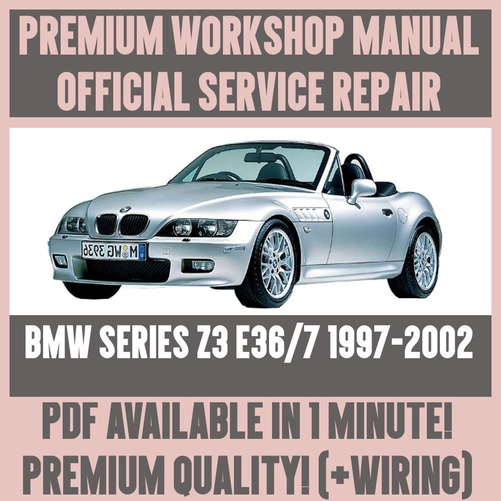medium resolution of details about workshop manual service repair guide for bmw z3 e36 7 1997 2002 wiring