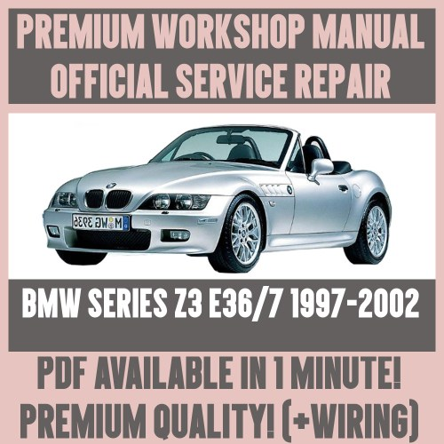 small resolution of details about workshop manual service repair guide for bmw z3 e36 7 1997 2002 wiring