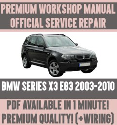 details about workshop manual service repair guide for bmw x3 e83 2003 2010 wiring diagram  [ 1000 x 1000 Pixel ]