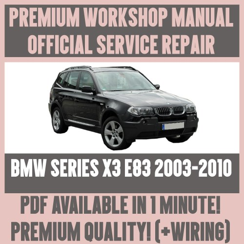 small resolution of details about workshop manual service repair guide for bmw x3 e83 2003 2010 wiring diagram