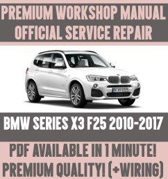 details about workshop manual service repair guide for bmw x3 f25 2010 2017 wiring diagram [ 1000 x 1000 Pixel ]