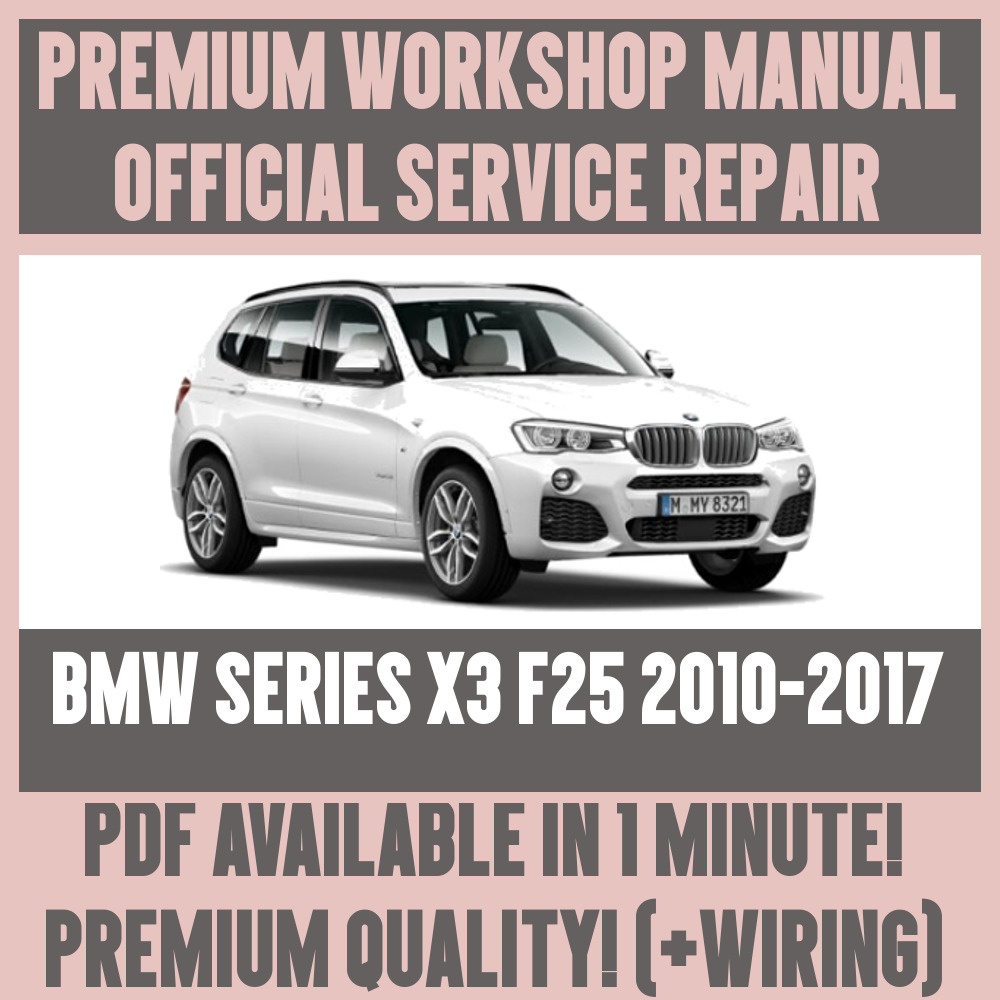 medium resolution of details about workshop manual service repair guide for bmw x3 f25 2010 2017 wiring diagram