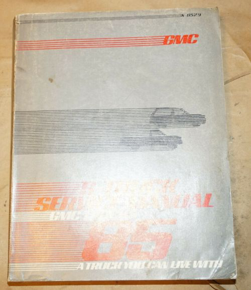 small resolution of details about 1985 gmc s 15 light duty trucks 1500 2500 3500 safari service shop manual