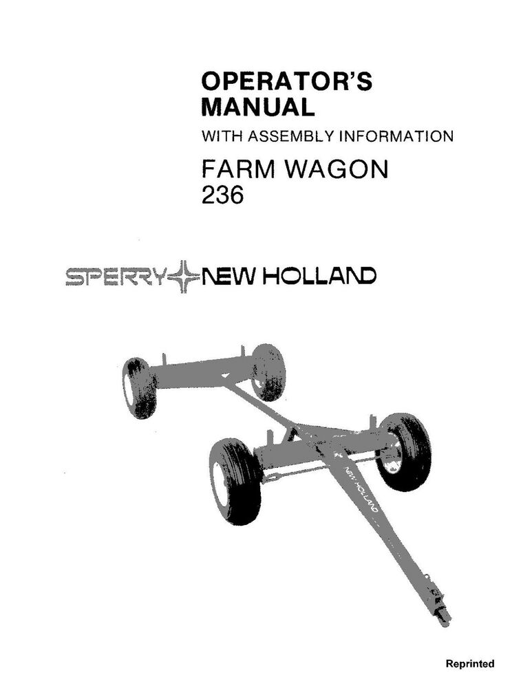 NEW HOLLAND 236 Farm Wagon with Assembly Information
