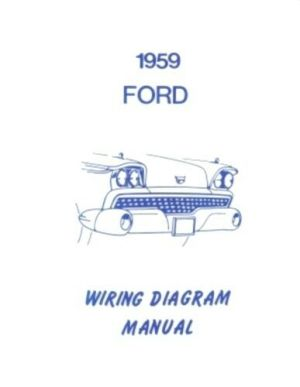 FORD 1959 Galaxie, Fairlane & Custom Wiring Diagram Manual