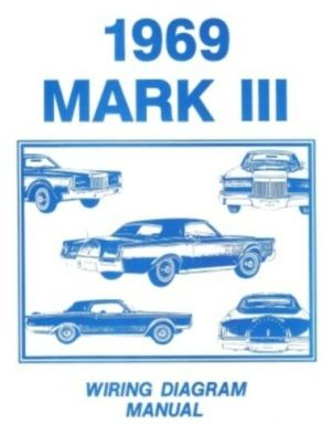 LINCOLN 1969 Continental Mark III Wiring Diagram Manual 69