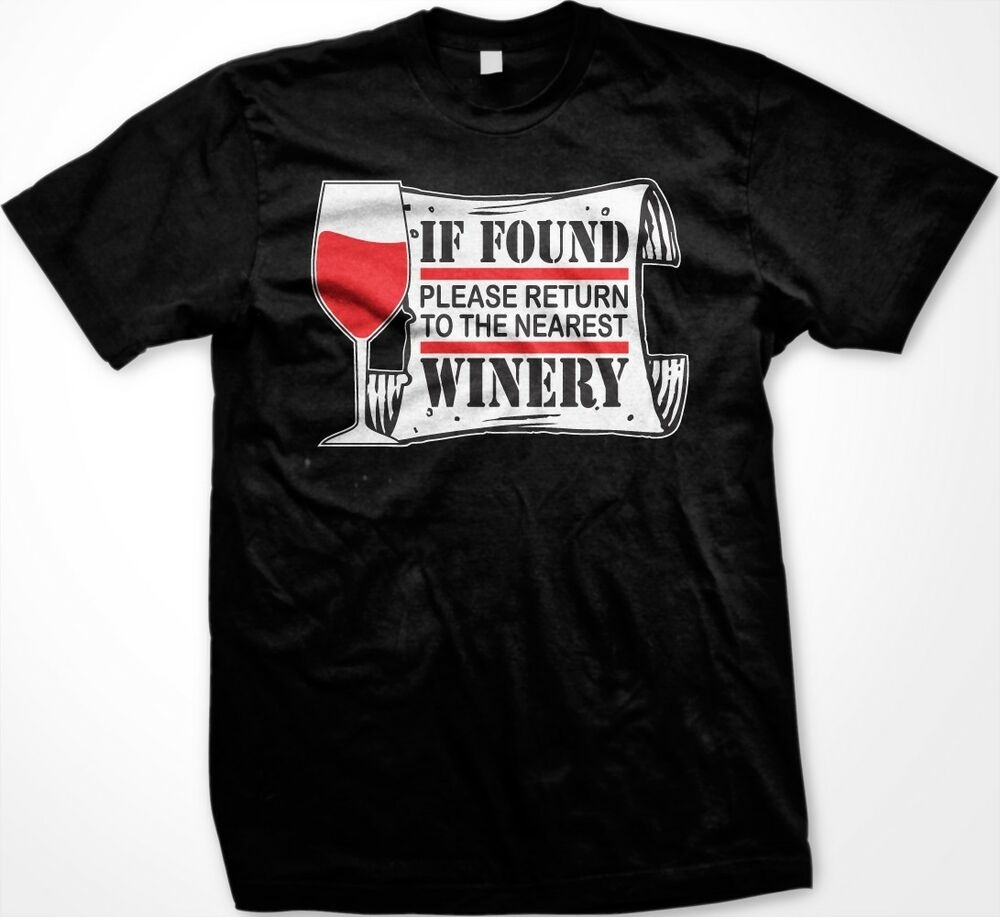 If Found Please Return To The Winery Wine Alcohol Funny