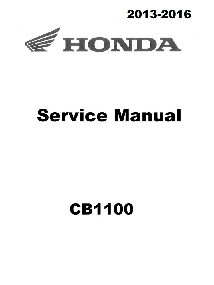 Honda CB1100 2013 2014 2015 2016 CB 1100 service manual in