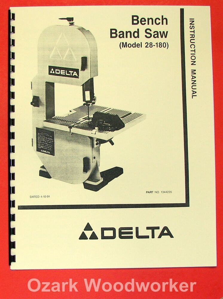 Delta 28 180 Bench Band Saw Instruction Amp Parts Manual