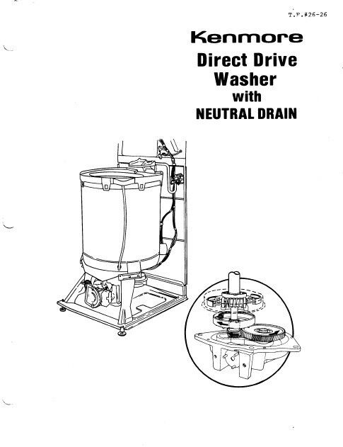 Kenmore Direct Drive Washer with Neutral Drain Service