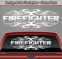 Design #116 FIREFIGHTER Tribal Flame Window Decal Sticker