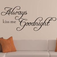 ALWAYS KISS ME GOODNIGHT Quote Removable Vinyl Wall ...