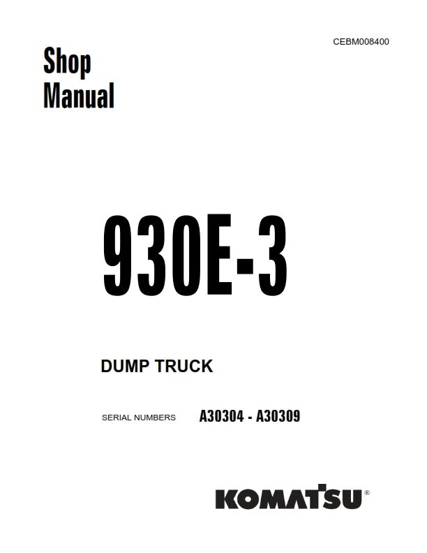 KOMATSU 930E-3 DUMP TRUCK WORKSHOP SHOP MANUAL REPRINTED
