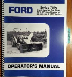 ford series 715a two 2 stage 51 63 snowblower for 1120 1220 1320 1520 manual ebay [ 830 x 1000 Pixel ]