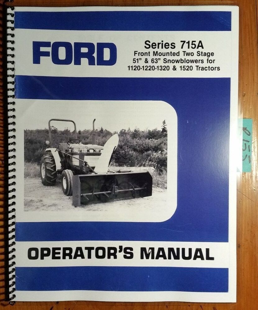 hight resolution of ford series 715a two 2 stage 51 63 snowblower for 1120 1220 1320 1520 manual ebay